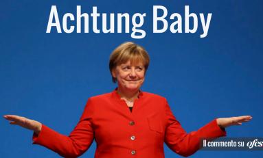 Achtung Baby. La Merkel (di nuovo) sul tetto d'Europa con l'incognita Giamaica