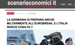 """Scenarieconomici: """"La Germania si prepara anche militarmente all'Eurobreak"""""""