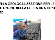 Vendite online nella Ue: fine della geolocalizzazione