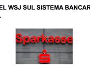 Scenarieconomici: i dubbi del WSJ sul sistema bancario tedesco