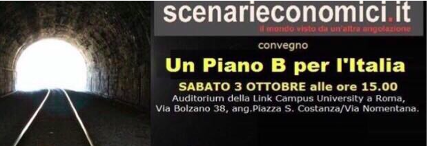 """Il """"Piano B per l'Italia"""" di Scenari Economici e il ruolo di Paolo Savona"""