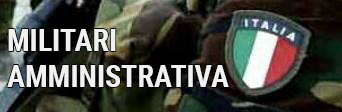 MILITARI AMMINISTRATIVA