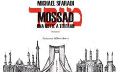 Mossad: il racconto di una notte a Teheran